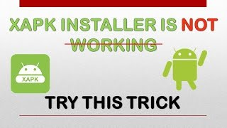 Gambar cover XAPK Installer is not working  !!!!!! Try this Trick for installation of XAPK   100 % working