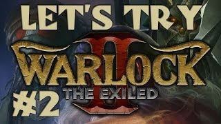 Warlock 2: The Exiled (Gameplay) #2