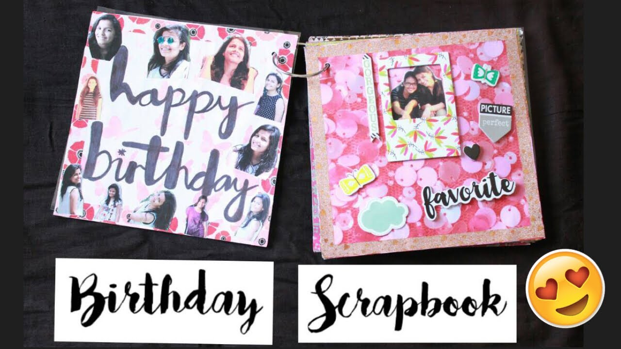 Birthday Scrapbook For BestFriend