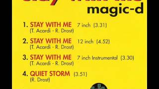 Magic-D - Stay With Me (12 Inch)