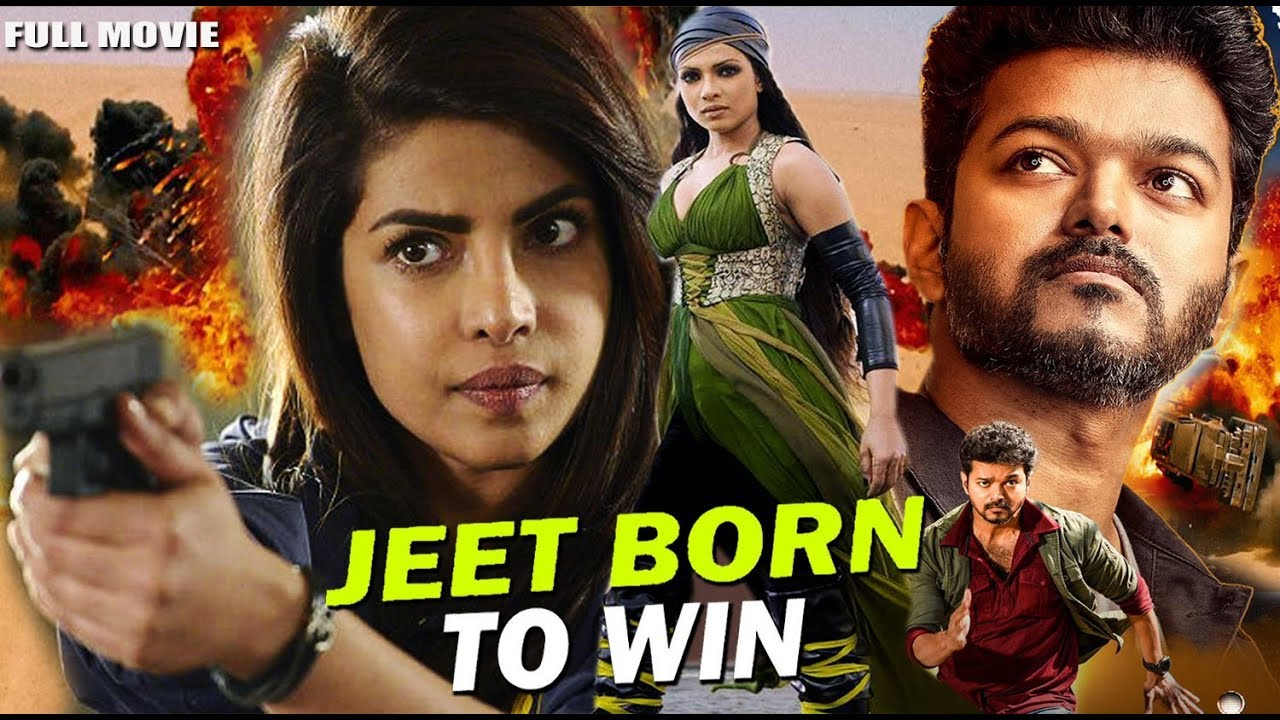 Jeet Born To Win - Full Hindi Dubbed Movie - Vijay, Priyanka Chopra And Ashish