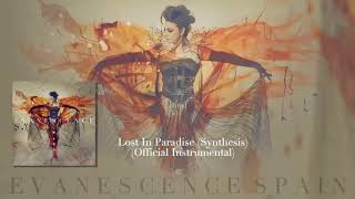 Evanescence - Lost In Paradise (Synthesis) Official Intrumental [HD 720p]