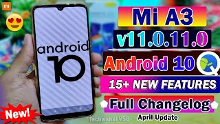 Mi A3 New Android 10 Update (April) Roll Out | 15+ Changelog Features | Mi A3 New V11.0.11.0 Update
