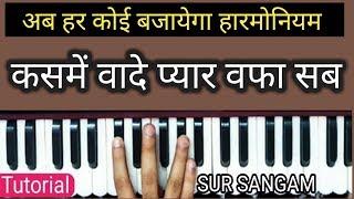 कसमें वादे प्यार वफा सब बातें है,बातों का क्या - Full HD Song - Harmonium Notation By Sur Sangam