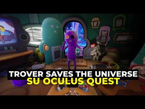il-porting-di-trover-saves-the-universe-su-oculus-quest:-vediamo-come-se-la-cava-*speciale