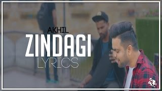 Zindagi | Lyrics | Akhil | Latest Punjabi Song 2017 | Syco TM
