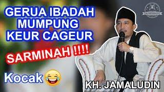 Download Video CERAMAH KH  JAMALUDIN | LUCU, 100 NGAKAK!!!! MP3 3GP MP4