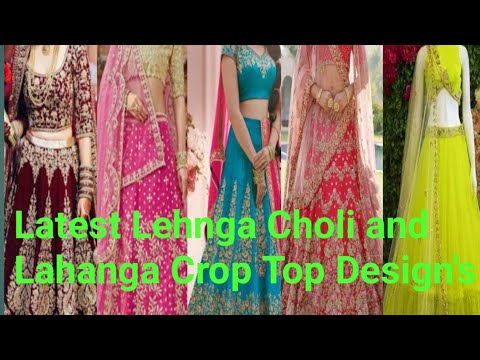 100+ Latest Lehnga Choli and lahanga Crop Top Designs with hundreds of colours