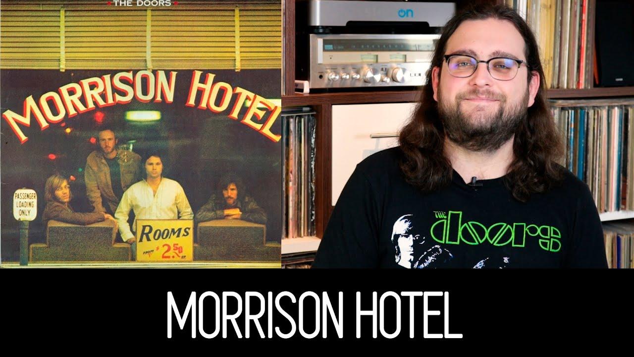 MORRISON HOTEL: O Retorno DO THE DOORS Ao Blues Rock | ALBUM REVIEW