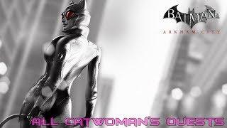 Batman Arkham City все квесты женщины кошки (Трофеи, физ.  испытания и добыча)