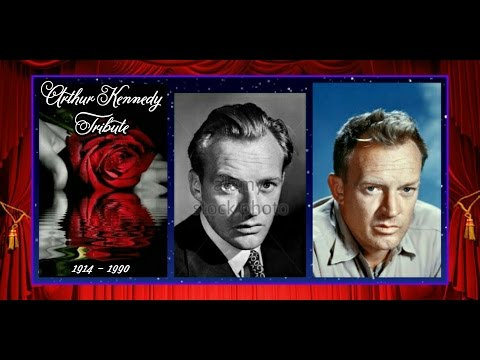 ARTHUR KENNEDY STAR TRIBUTE 💖