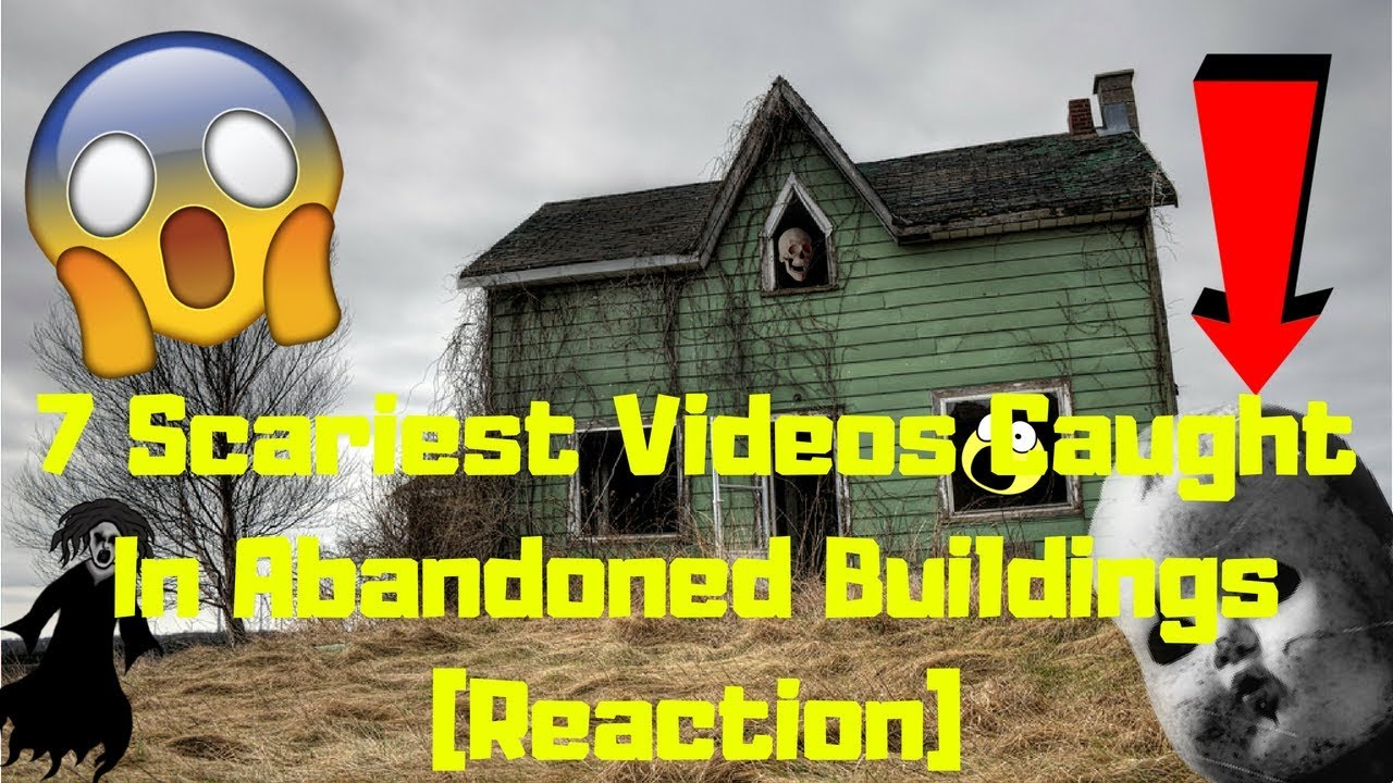 7 SCARIEST VIDEOS CAUGHT IN ABANDONED BUILDINGS [Aspertrova Reacts]