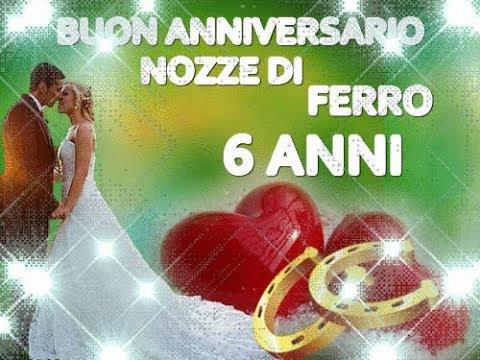 Anniversario Di Matrimonio 6 Anni Regalo.Buon Anniversario Nozze Di Ferro 6 Anni Di Matrimonio Buongiorno