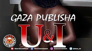 Gaza Publisha - U & I - October 2020