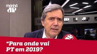 Para onde vai o PT em 2019? | Marco Antonio Villa