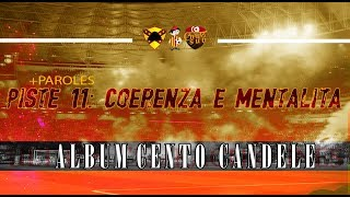 ALBUM CENTO CANDELE +PAROLES   PISTE 11 - Coerenza E Mentalita