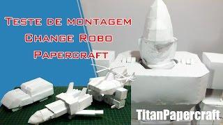 Teste de Montagem Change Robo Papercraft