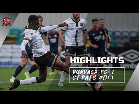 Highlights | Dundalk FC 1-1 St Patrick's Athletic