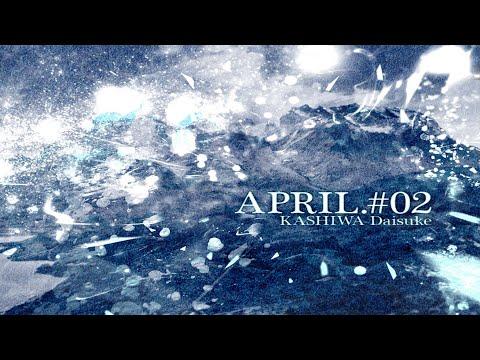 KASHIWA Daisuke - APRIL.#02