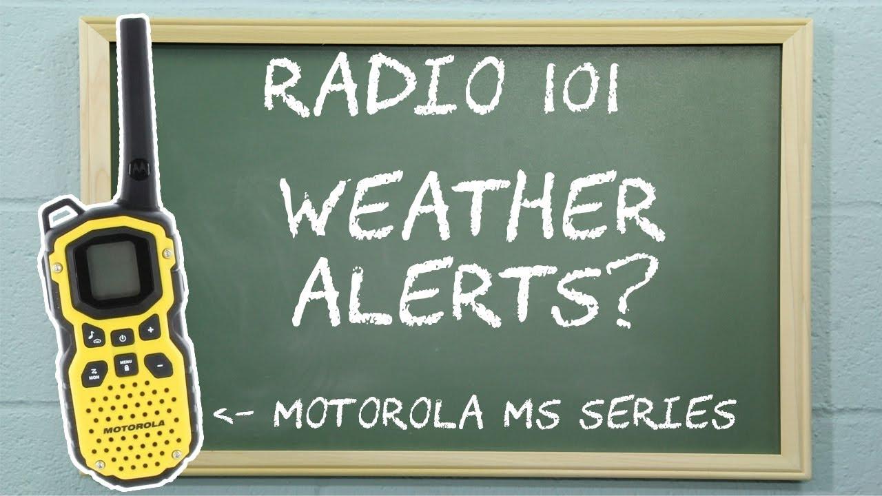 Activating Weather Alerts on Motorola Talkabout MS Series Radios | Radio 101