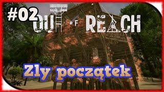 Zagrajmy w Out of Reach : Zły początek Gameplay PL #02