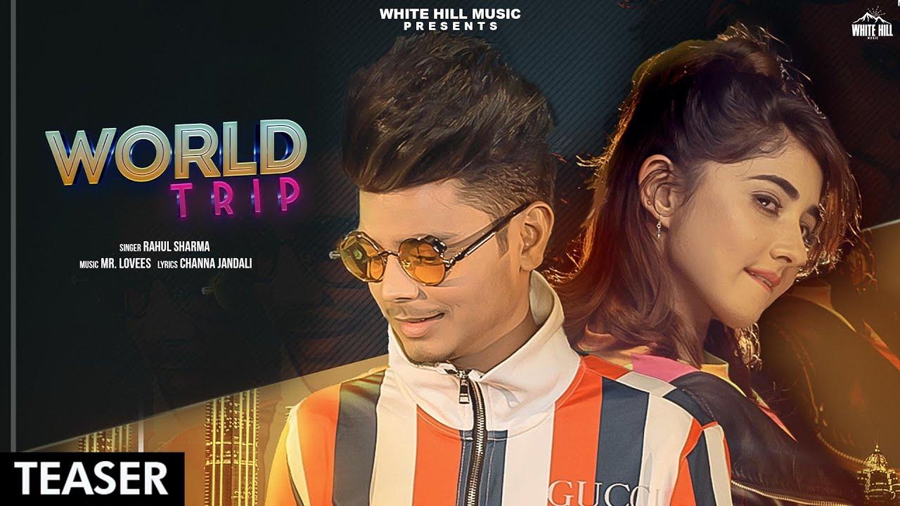 World Trip (Teaser) | Rahul Sharma | Rel. on 8th August | White Hill Music