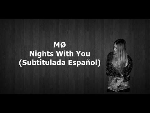 MØ - Nights With You (Subtitulada Español)