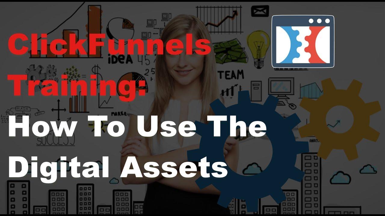 ClickFunnels Digital Assets  ::  Training Tutorial for CF
