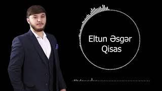 Eltun Esger - Qisas