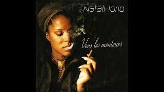 Natali Lorio - Vous les menteurs (Final mix)