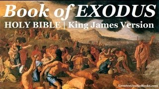 HOLY BIBLE: EXODUS - FULL Audio Book | Greatest Audio Books (KJV)