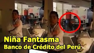 Video: Cámara capta una niña fantasma en un banco de Perú