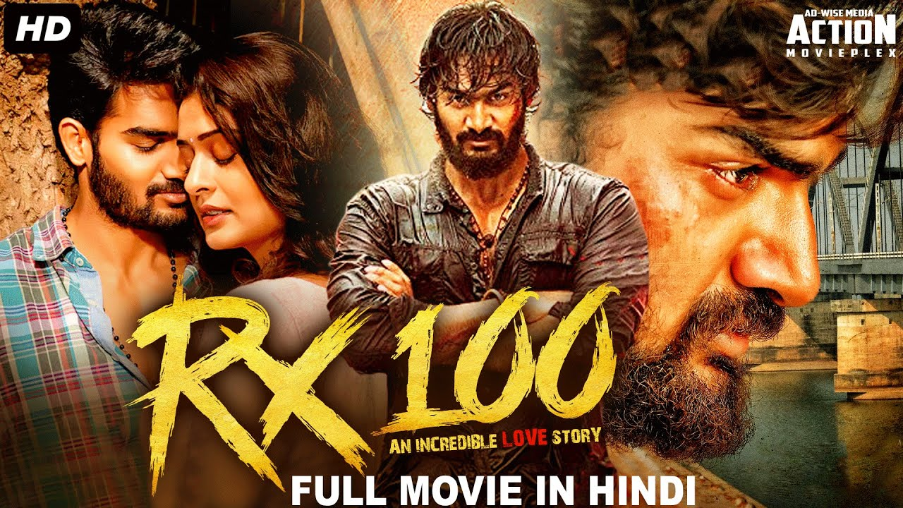 Download RX 100 - Full Movie Hindi Dubbed   Superhit Blockbuster Hindi Dubbed Full Action Romantic Movie