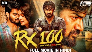 RX 100 -  New Released Hindi dubbed Full Movie | 2020 New Movies | Karthikeya, Payal | South Movie