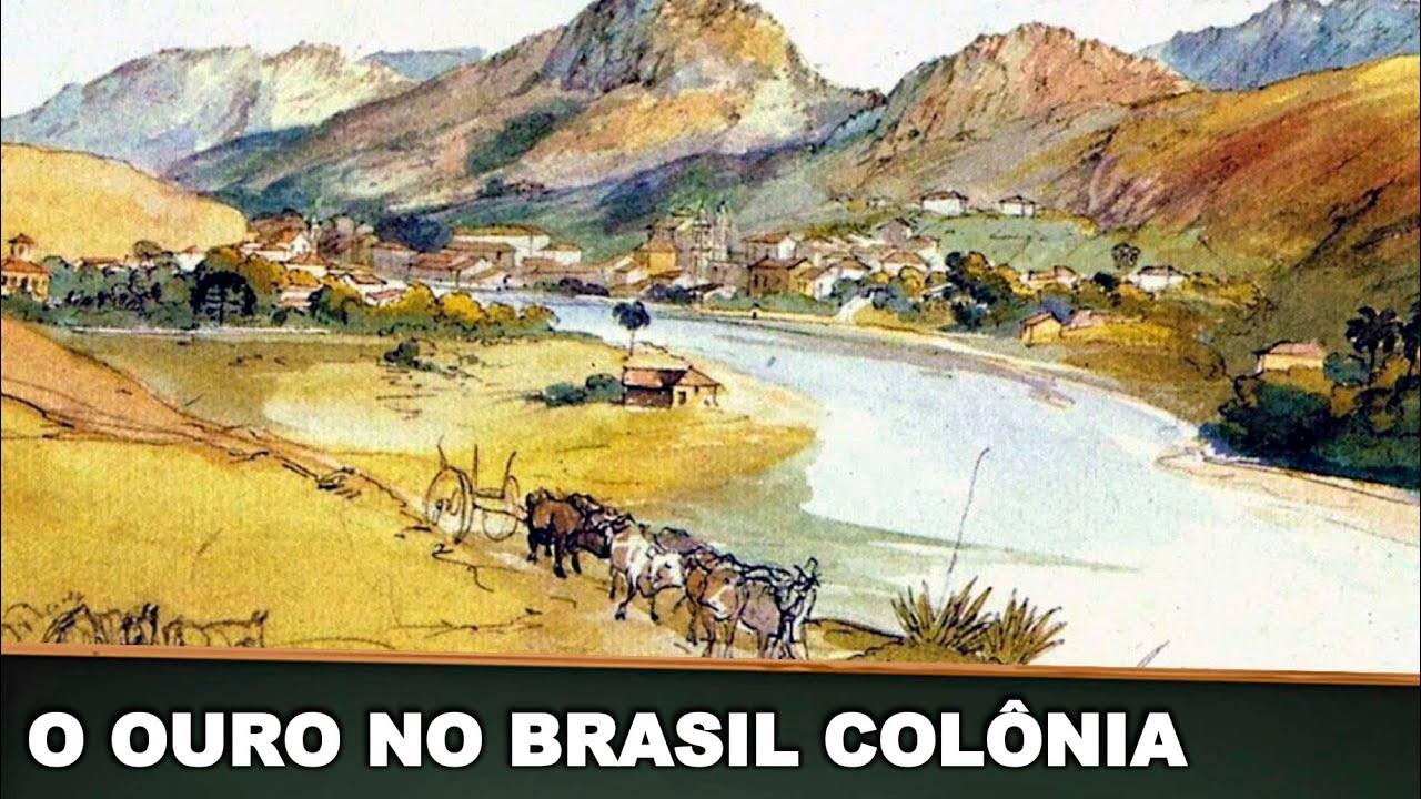 A Produção Aurífera no Brasil Colonia - YouTube