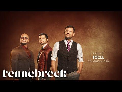 3 Sud Est - Focul | Tennebreck Remix | Radio