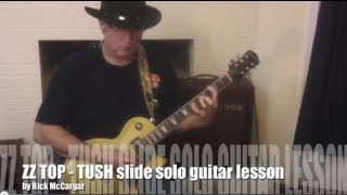 ZZ TOP Tush solo slide-guitar lesson: Lick-By-Lick demo and free tab download