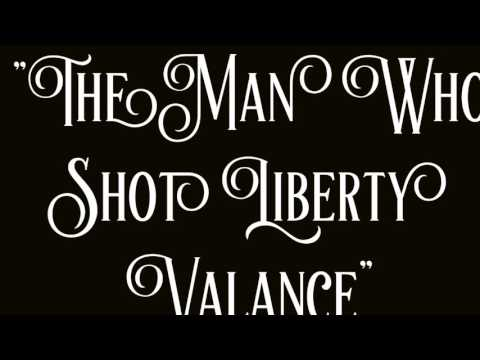 "Trailer: ""The Man Who Shot Liberty Valance"""