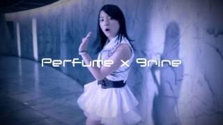 """Perfume x 9nine"" 2作目 リベンジです。前のは消えました。 高音質版→ ..."