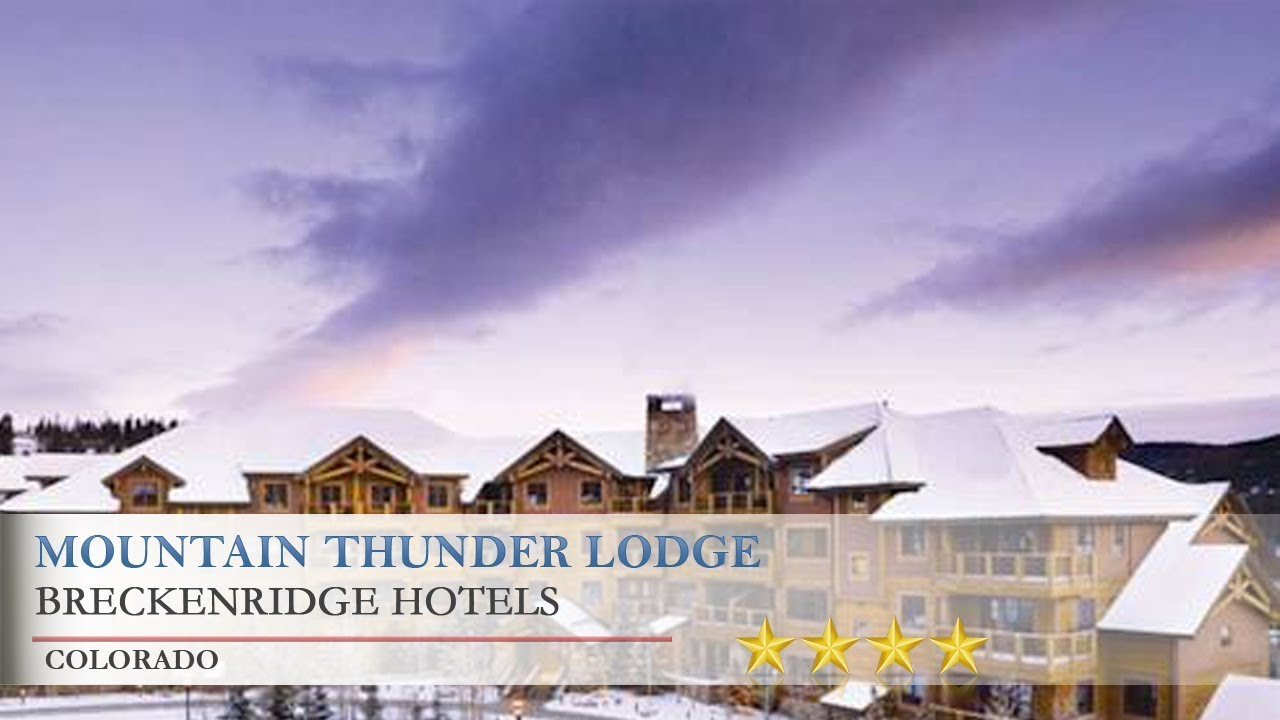 mountain thunder lodge breckenridge hotels colorado. Black Bedroom Furniture Sets. Home Design Ideas