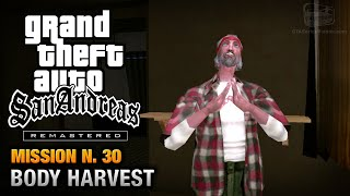 GTA San Andreas Remastered - Mission #30 - Body Harvest (Xbox 360 / PS3)