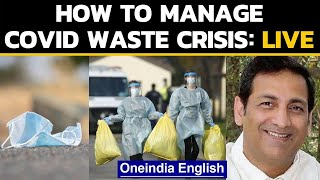 Covid waste: How is India disposing masks, PPEs etc safely? Oneindia News