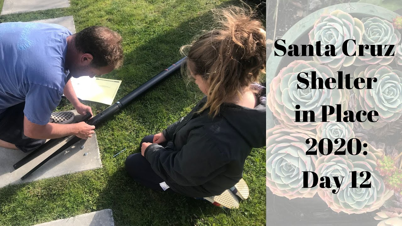 Santa Cruz Shelter in Place 2020: Day 12