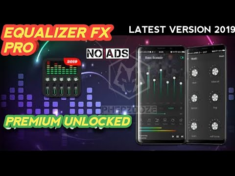 EQUALIZER FX PRO v1 2 3 FINAL MOD 2019 | APK PREMIUM UNLOCKED ADFREE LATEST  VERSION