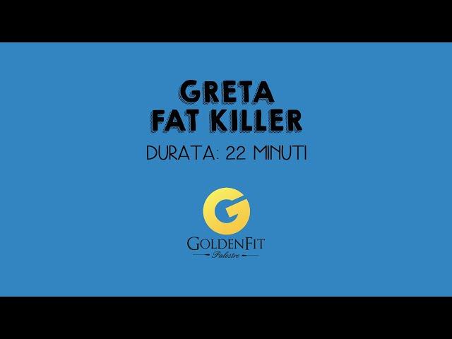 Fat Killer Con Greta