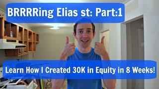 BRRRRing Elias St Part 1
