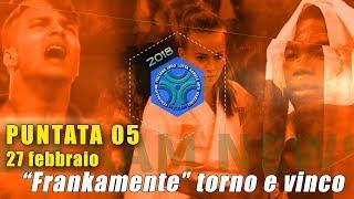 FIJLKAM NEWS 05 - FRANKAMENTE TORNO E VINCO