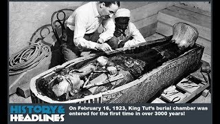 February 16, 1923: King Tut Discovered: Incest and Mystery!