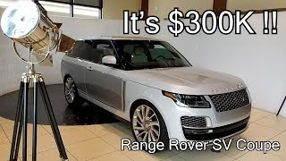 Most Exclusive Rover Yet !! - Range Rover SV Coupe