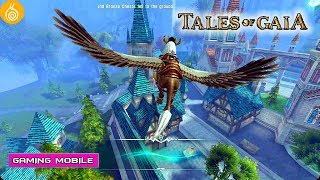 [Android/IOS] Tales of Gaia - 3D MMORPG Gameplay